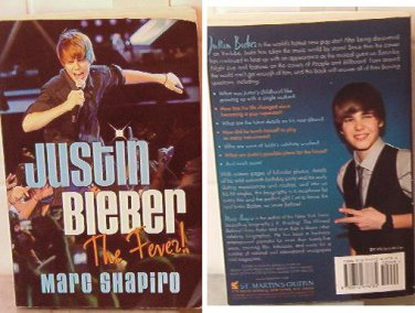 Justin Bieber : The Fever! by Marc Shapiro (2010, Paperback) ISBN 9780312678784