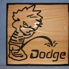 "Small 9 x 9 ""Piss On"" Wood Sign"