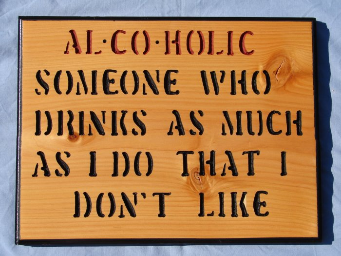 Al Co Holic Wood Sign