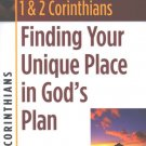 1-2 Corinthians Finding Your Unique Place In Gods Plan By: Bickel, Bruce