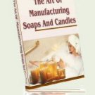 The Art of Manufaturing Soaps and Candles