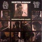 DEXTOR GORDON-Sophisticated Giant (1977)-LP