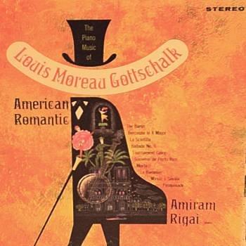 MOREAU GOTTSCHALK-American Romantic-LP