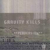GRAVITY KILLS - Perversion (1998) - CD