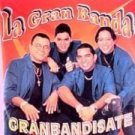 LA GRAN BANDA - Granbandisate - CD
