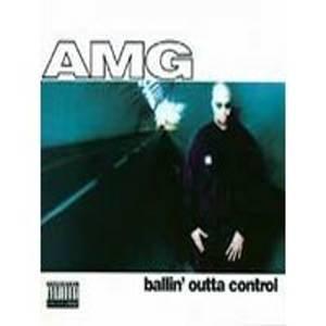 AMG - Ballin' Outta Control (1995)[PA] - CD