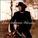 JOHN ANDERSON - Paradise (1996) - CD