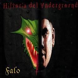 FALO - Historia Del Underground (1999) - CD