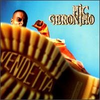 MIC GERONIMO - Vendetta (1997) - CD