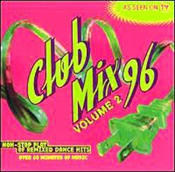 CLUB MIX 96 VOLUME 2 (1996) - Various Artist - CD