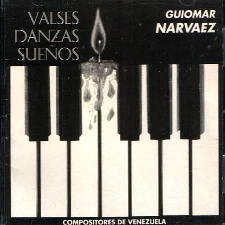 GUIOMAR NARVAEZ - Valses Danzas Sueños - Compositores De Venezuela (1995) - CD