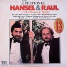 HANSEL & RAUL - 13 Exitos (1985) - LP