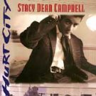STACY DEAN CAMPBELL - Hurt City (1995) - CD