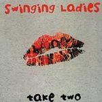 SWING LADIES - Take Two (1998) - CD