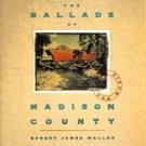 ROBERT JAMES WALLER - The Ballads of Madison County (1993) - CD