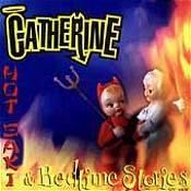 CATHERINE -  Hot Saki & Bedtime Stories (1996) - CD
