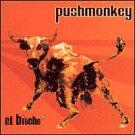 PUSHMONKEY - El Biche (2001) [Enhanced] - CD