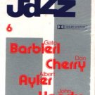 CLASSICS OF JAZZ VOL. 6 - Barbieri / Cherry / Ayer / Handy - Cassette Tape
