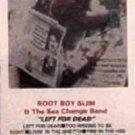 ROOT BOY SLIM & THE SEX CHANGE BAND - Left For Dead (1987) - Cassette Tape
