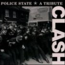 Police State: Tribute to the Clash - Various Artist (1999) - CD