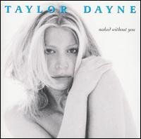 TAYLOR DAYNE - Naked Without You (1998) - CD