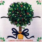 DECK THE HALLS - Carols For Brass Ensemble (1997) -  Christmas CD