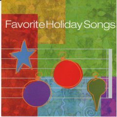 FAVORITE HOLIDAY SONGS - Various Artist (2000) - Christmas CD