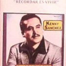 KENNY SANCHEZ - Recordar Es Vivir - Con Mariachi - Cassette Tape
