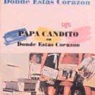 PAPA CANDITO - En Donde Estas Corazon - Cassette Tape