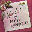FELIPE RODRIGUEZ - Navidad Con Felipe Rodriguez - Cassette Tape
