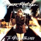 SUZANNE  RHATIGAN - To Hell With Love (1992) - CD