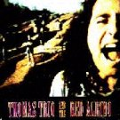 THOMAS TRIO AND THE RED ALBINO (1992) - CD