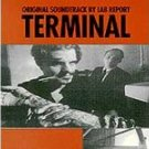 TERMINAL - Original Soundtrack Lab Report (1995) - CD