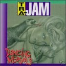 TRA - JAM  -  Dancing Weasels (1995) - CD