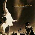 Robert Vaughn & The Dead River Angels - Robert Vaughan & The Shadows (1995) - CD