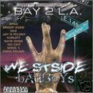 WESTSIDE BOYS - Bay 2 L.A. [Explicit Lyrics] (2000) - CD