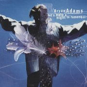 BRYAN ADAMS - Let's Make A Night to Remember  (1996) - CD Single