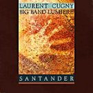 LAURENT CUGNY - Big Band Lumiere  - Santander (1991) - CD