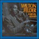 WILTON FELDER - Always Forever - Cassette Tape