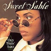 SWEET SABLE - Old Times' Sake (1994) - CD