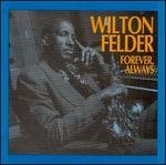WILTON FELDER - Always Forever (1993) - Cassette Tape - Sealed