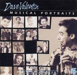 DAVE VALENTIN  - Musical Portraits (1988) - CD