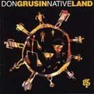 DON GRUSIN - Native Land (1993) - CD