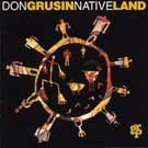 DON GRUSIN - Native Land (1993) - CD
