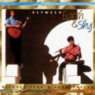 MICHAEL RYAN / ADAM KAPLAN - Between Earth & Sky (1995) - CD