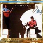 MICHAEL RYAN / ADAM KAPLAN - Between Earth & Sky (1995) - CD