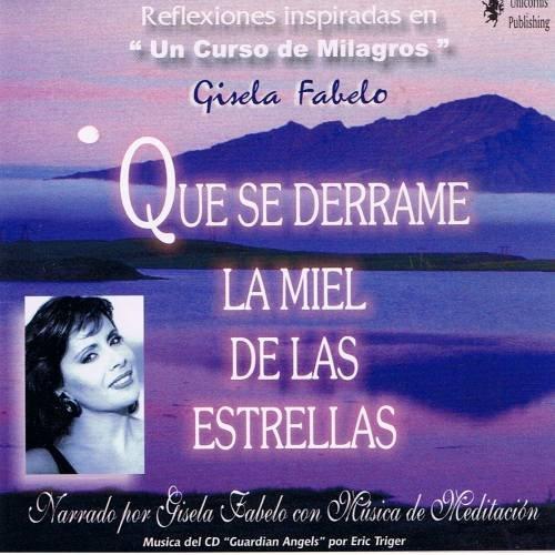 GISELA FABELO - Que Se Derrame La Miel De Las Estrellas - CD