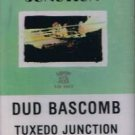 DUD BASCOMB - Tuxedo Junction (1986) - Cassette Tape
