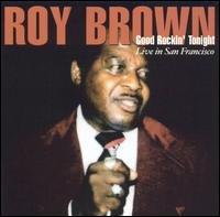 ROY BROWN - Good Rockin' Tonight - CD