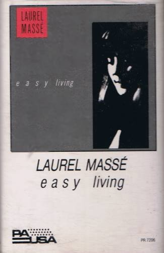 LAUREL MASSE - Easy Living (1986) - Cassette Tape